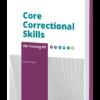 Core Correctional Skills